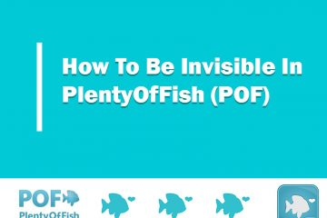 How to be invisible in POF